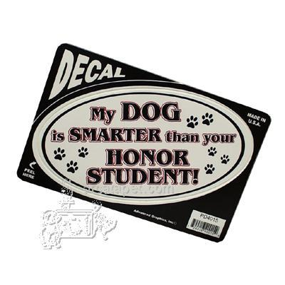 My Dog is Smarter than your Honor Student! Decal