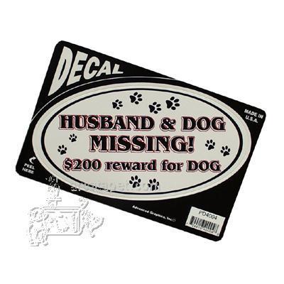 Husband & Dog Missing! $200 reward for dog Decal