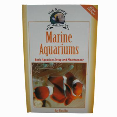Fish Keeping Made Easy: Marine Aquariums