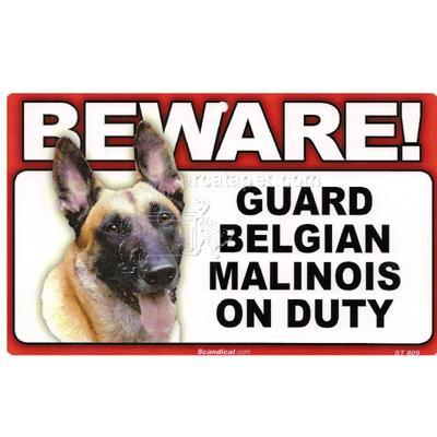 Sign Guard Belgian Malinois On Duty 8 x 4.75 inch Laminated