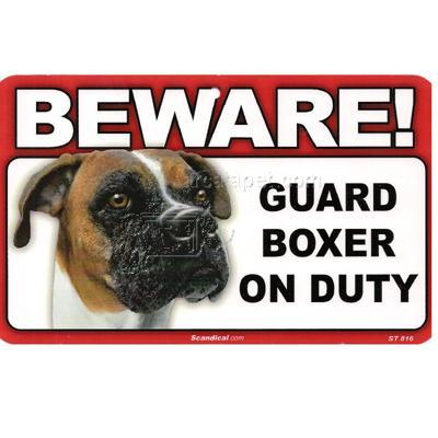 Sign Guard Boxer On Duty 8 x 4.75 inch Laminated