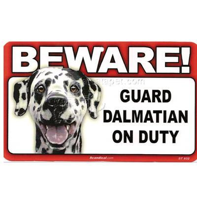 Sign Guard Dalmatian On Duty 8 x 4.75 inch Laminated
