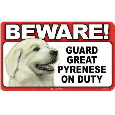 Sign Guard Great Pyrenese On Duty 8 x 4.75 inch Laminated