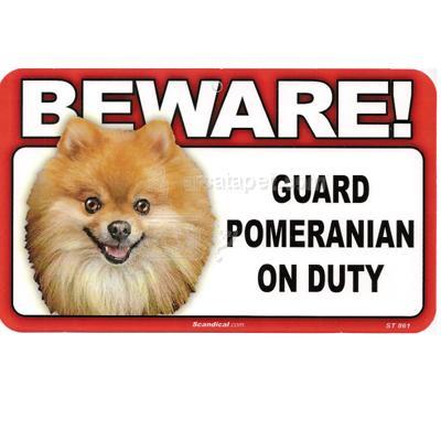 Sign Guard Pomeranian On Duty 8 x 4.75 inch Laminated