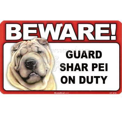 Sign Guard Shar Pei On Duty 8 x 4.75 inch Laminated