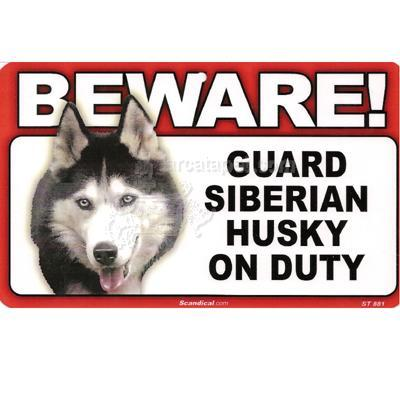 Sign Guard Siberian Husky On Duty 8 x 4.75 inch Laminated