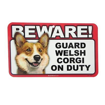 Sign Guard Welsh Corgi On Duty 8 x 4.75 inch Laminated