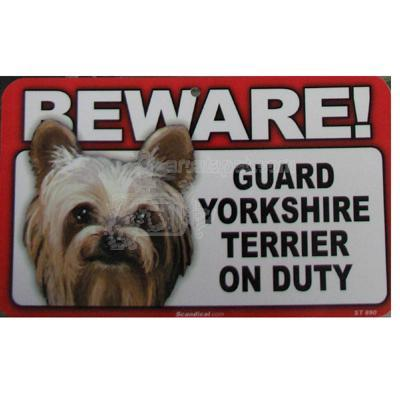 Sign Guard Yorkshire Terrier On Duty 8 x 4.75 inch Laminated
