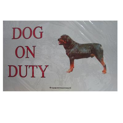 Sign Dog On Duty Rottweiler Standing 12 x 8 inch Aluminum