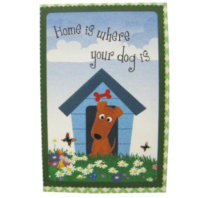 Home Is Where Your Dog Is Garden Flag