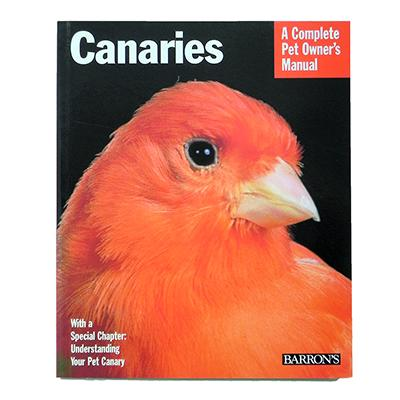 Canaries Complete Pet Owner&#39s  Manual