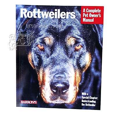 Rottweilers Complete Pet Owner&#39s Manual