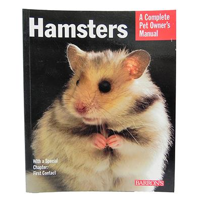 Hamsters Complete Pet Owner&#39s Manual