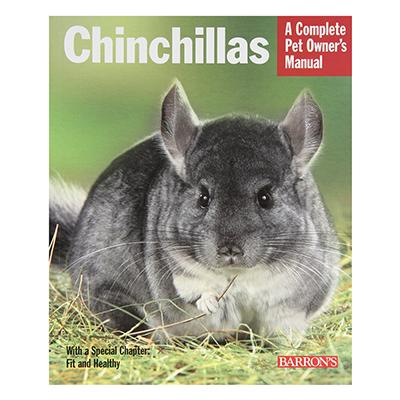 Chinchillas Complete Pet Owner&#39s  Manual