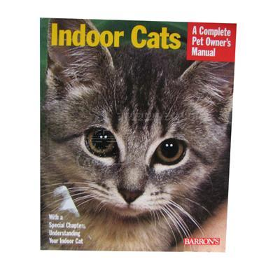 Indoor Cats Complete Owner's Manual