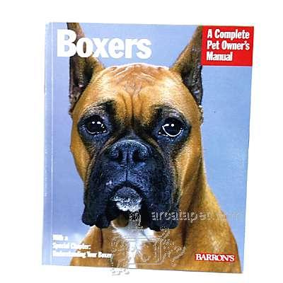 Boxer Complete Pet Owner&#39s Manual
