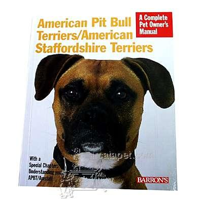 American Pit Bull Complete Pet Owner's Manual