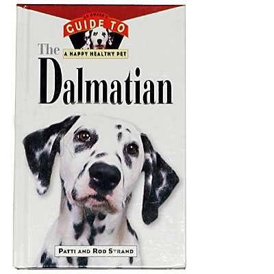 Dalmatian, Owners Guide to a Happy Healthy Pet Book