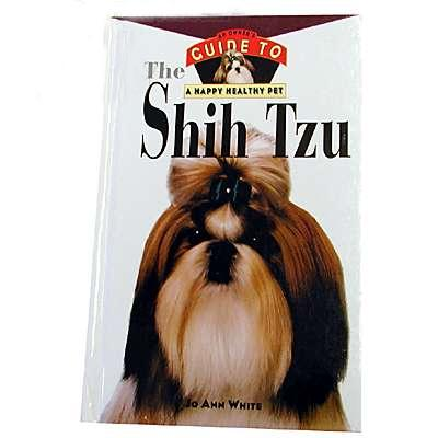 Shih Tzu Owners Guide to a Happy Healthy Pet Book