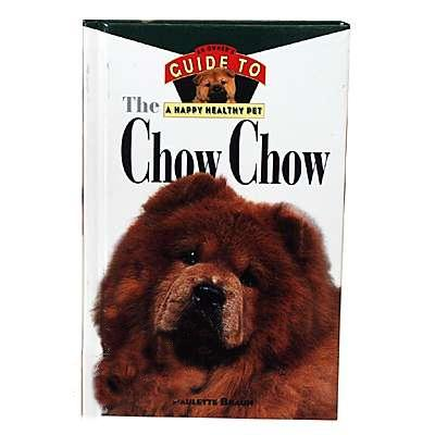 Chow Chow, Owners Guide to a Happy Healthy Pet Book