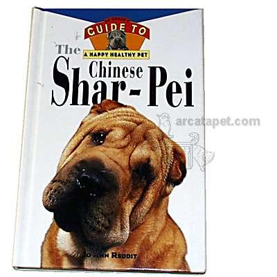 Shar-Pei Owners Guide to a Happy Healthy Pet Book