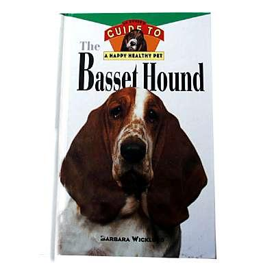 Basset Hound, Owner's Guide to a Happy Healthy Pet