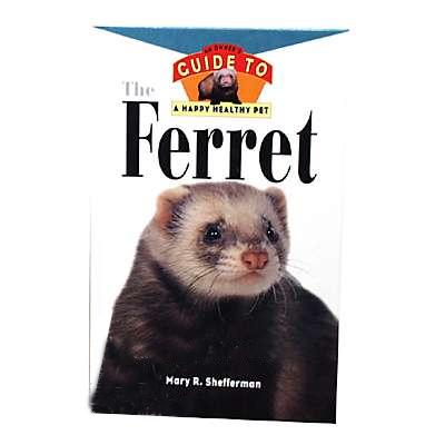 Ferrets Owners Guide to