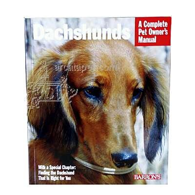 Dachshund Complete Pet Owner's Manual