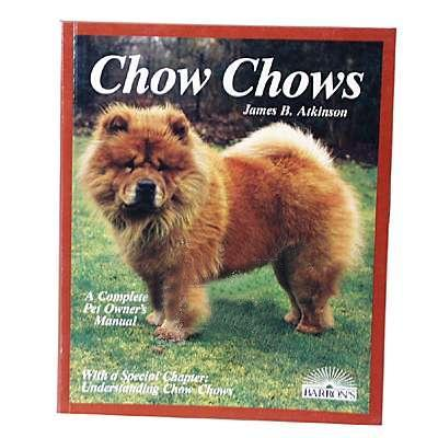 Chow Chow Complete Pet Owner&#39s Manual