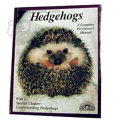 Hedgehog Complete Pet Owner&#39s Manual