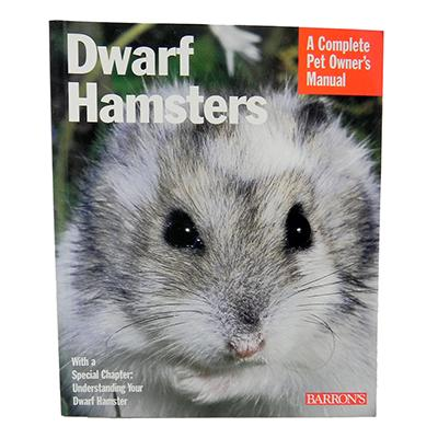 Dwarf Hamster Complete Pet Owner's Manual