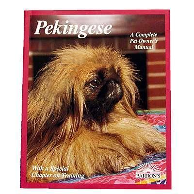 Pekingese Complete Pet Owner&#39s Manual