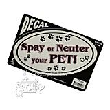 6-inch Oval Spay or Neuter your Pet! Decal