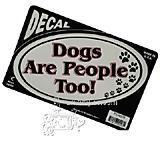 6-inch Oval Dogs are People Too! Decal