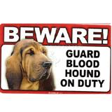 Sign Guard Blood Hound On Duty 8 x 4.75 inch Laminated