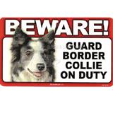 Sign Guard Border Collie On Duty 8 x 4.75 inch Laminated