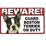 Sign Guard Boston Terrier On Duty 8 x 4.75 inch Laminated