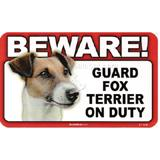 Sign Guard Fox Terrier On Duty 8 x 4.75 inch Laminated