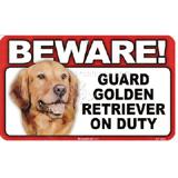 Sign Guard Golden Retriever On Duty 8 x 4.75 inch Laminated