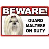 Sign Guard Maltese On Duty 8 x 4.75 inch Laminated