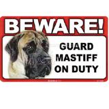 Sign Guard Mastiff On Duty 8 x 4.75 inch Laminated