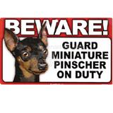Sign Guard Miniature Pinscher On Duty 8 x 4.75inch Laminated