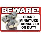 Sign Guard Miniature Schnauzer On Duty 8x4.75 inch Laminated