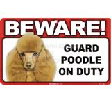 Sign Guard Poodle Toy On Duty 8 x 4.75 inch Laminated