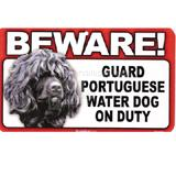 Sign Guard Portuguese Water Dog On Duty 8x4.75inch Laminated