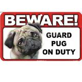 Sign Guard Pug On Duty 8 x 4.75 inch Laminated