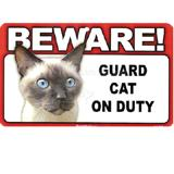 Sign Guard Cat Siamese On Duty 8 x 4.75 inch Laminated