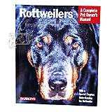 Rottweilers Complete Pet Owner's Manual