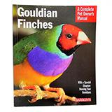 Gouldian Finch Complete Pet Owner's Manual