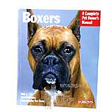 Boxer Complete Pet Owner's Manual
